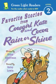 Favorite Stories From Cowgirl Kate And Cocoa Rain Or Shine