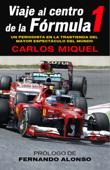 Viaje al centro de la Fórmula 1 Book Cover