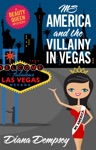 Ms America And The Villainy In Vegas