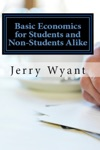 Basic Economics For Students And Non-Students Alike