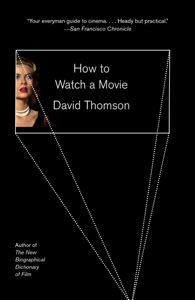 How to Watch a Movie - David Thomson
