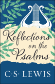 Download and Read Online Reflections on the Psalms