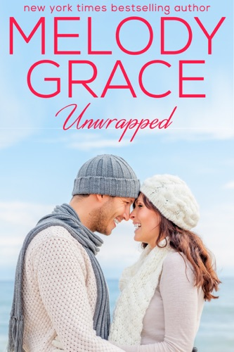 Melody Grace - Unwrapped