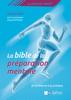 La Bible de la préparation mentale - Christian Target & Ingrid Petitjean