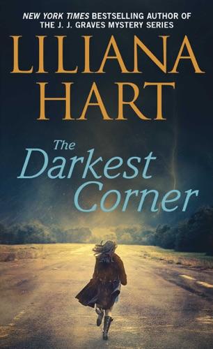 Liliana Hart - The Darkest Corner