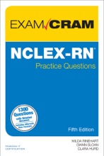 NCLEX-RN Practice Questions Exam Cram, 5/e