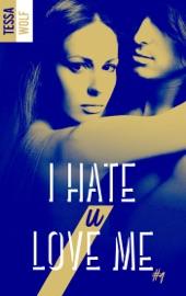 I Hate U Love Me Tome 1