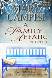 A Family Affair: The Cabin - Mary Campisi Book