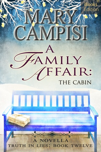A Family Affair: The Cabin - Mary Campisi - Mary Campisi