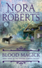 Nora Roberts - Blood Magick artwork