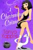 Tonya Kappes - A Charming Crime artwork