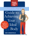 Get-Fit Guys Guide To Achieving Your Ideal Body