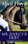 Mr Darcys Debt