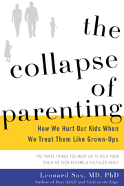 The Collapse of Parenting
