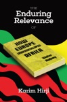 The Enduring Relevance Of Walter Rodneys How Europe Underdeveloped Africa