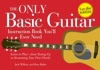 The Only Basic Guitar Instruction Book Youll Ever Need