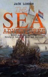 THE SEA ADVENTURES - Boxed Set 20 Maritime Novels  Tales Of Seas And Sailors