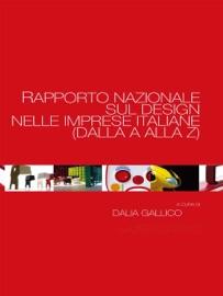 Rapporto Nazionale Sul Design Nelle Imprese Italiane Dalla A Alla Z