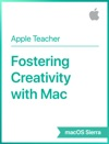 Fostering Creativity With Mac MacOS Sierra