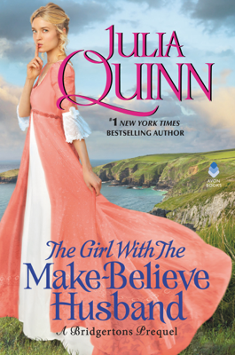 Julia Quinn - The Girl With The Make-Believe Husband book