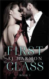 First Class - AJ Harmon book summary