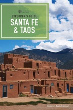 Explorer's Guide Santa Fe & Taos (9th Edition)  (Explorer's Complete)
