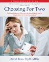 Choosing For Two - Scholarly Edition