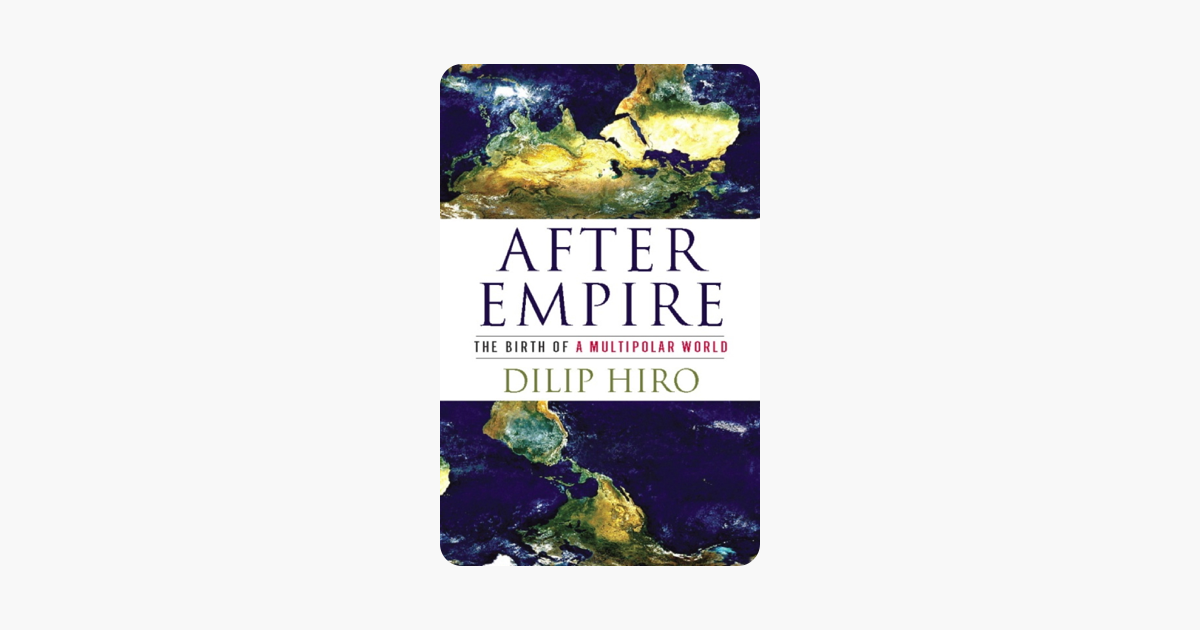 After Empire - Dilip Hiro