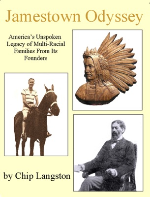 Jamestown Odyssey: America's Unspoken Legacy of Multi-Racial Families From Its Founders