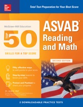 McGraw-Hill Education Top 50 Skills For A Top Score: ASVAB Reading and Math with Downloadable Tests, Second Edition