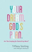 Your Dream. God's Plan.