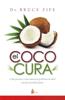 El coco cura - Bruce Fife