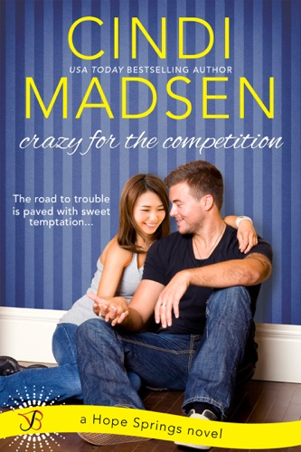 Cindi Madsen - Crazy for the Competition