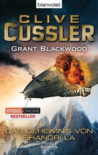 Clive Cussler & Grant Blackwood - Das Geheimnis von Shangri La