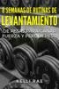8 Semanas de Rutinas de Levantamiento de Pesas para Ganar Fuerza y Perder Peso