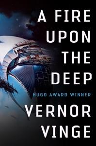 A Fire Upon The Deep da Vernor Vinge