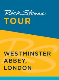 Rick Steves Tour: Westminster Abbey, London book