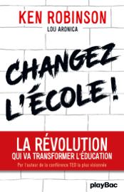 Changez l'école !