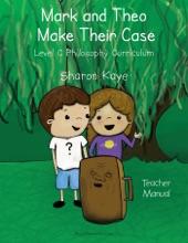 Mark And Theo Make Their Case Teacher Manual