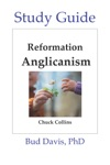 Reformation Anglicanism - The Study Guide