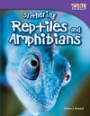 Slithering Reptiles And Amphibians