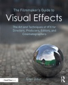 The Filmmakers Guide To Visual Effects