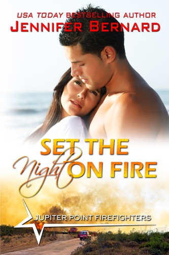 Set the Night on Fire - Jennifer Bernard - Jennifer Bernard