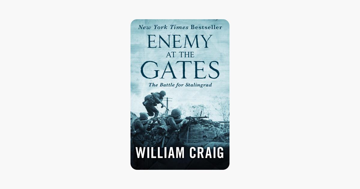 Enemy at the Gates - William Craig