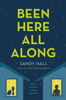 Sandy Hall - Been Here All Along artwork