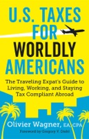 U.S. Taxes for Worldly Americans