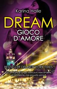 Dream. Gioco d'amore Book Cover