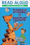 Dinosaur On Passover Enhanced Edition