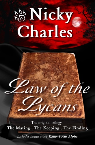 Nicky Charles - Law of the Lycans: The Original Trilogy
