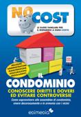 Il Condominio: Conoscere Diritti E Doveri Per Evitare Controversie